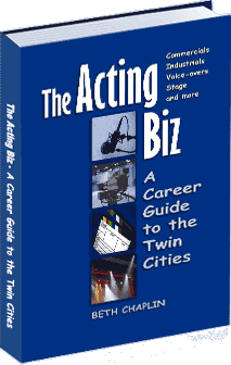 The Acting Biz: An Actors Guide to the Twin Cities
